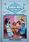 Seventh Grade Rumors (Fabulous Five, #1)