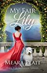 My Fair Lily (Farthingale #1)