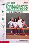 Beginners (The Gymnasts, #1)