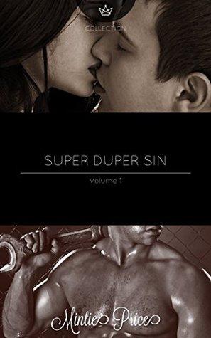 Super Duper Sin by Mintie Price