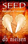 Seed (Keepers of Genesis #1)
