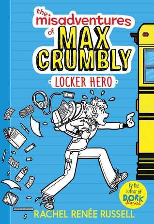 Locker Hero (Misadventures of Max Crumbly #1)