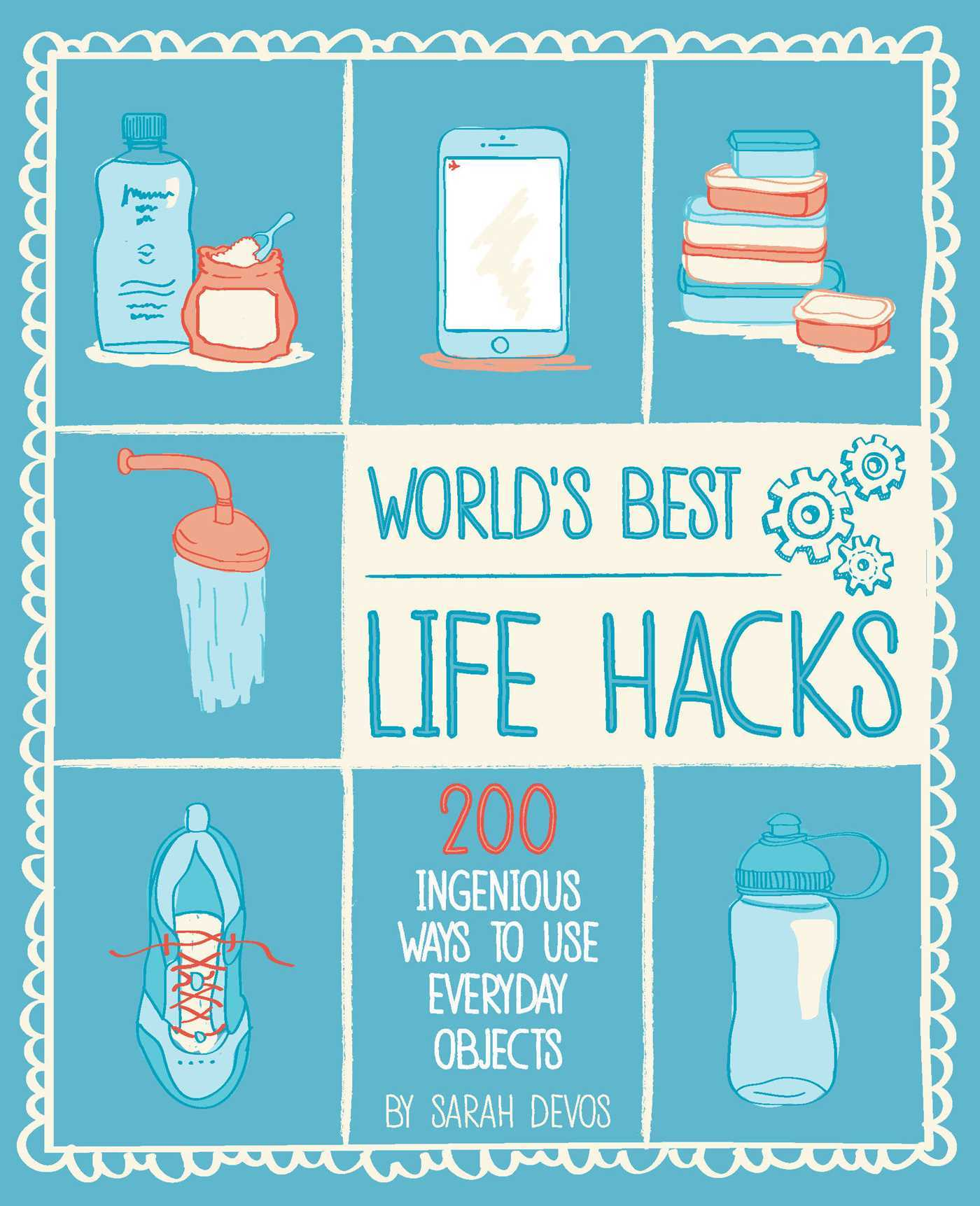 World's Best Life Hacks- 200 Things