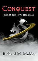 Conquest: Rise of the Fifth Horseman
