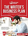 The Writer's Business Plan (Business Books For Writers Book 1)