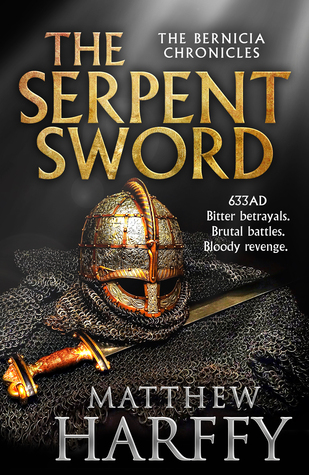 The Serpent Sword (Bernicia Chronicles #1) by Matthew Harffy