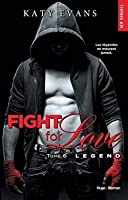 Legend (Fight for Love, #6)