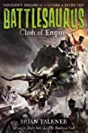 Clash of Empires (Battlesaurus, #2)
