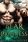 Bear Fur The Princess (SHIFT Squad, #4)