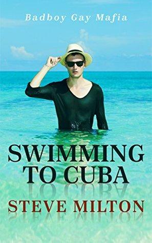 Swimming to Cuba