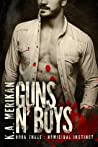 Homicidal Instinct (Guns n' Boys #3)