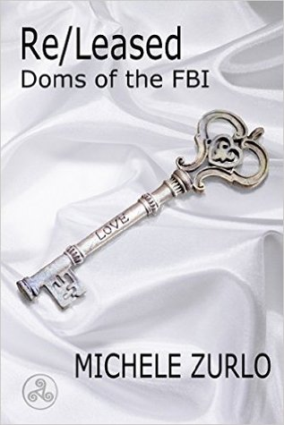 Re/Leased (Doms of the FBI, #5)