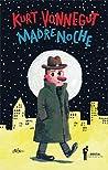 Madre noche by Kurt Vonnegut Jr.