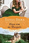 Diga sim ao Marquês by Tessa Dare