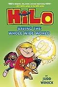 Saving the Whole Wide World (Hilo, #2)