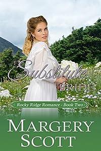 Substitute Bride (Rocky Ridge, #2)