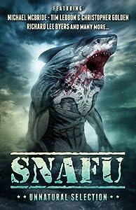 SNAFU: Unnatural Selection