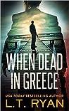 When Dead in Greece (Jack Noble #5)