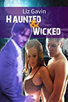 Haunted & Wicked (Club Desire #1)