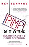 Pimp State: Sex, Money, and the Future of Equality