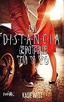 La distancia entre tú y yo