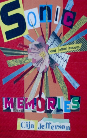 Sonic Memories/and other essays