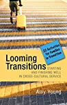 Looming Transitions: Twenty-Two Activities for Families in Transition
