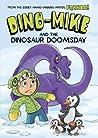 Dino-Mike and Dinosaur Doomsday (Dino-Mike, #7)