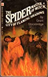 City Of Flaming Shadows (The Spider, Master of Men!, #4)