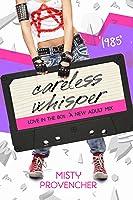 1985: Careless Whisper