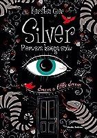 Silver. Pierwsza księga snów (Silver, #1)