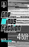 Blackout (The Minus Faction #4)