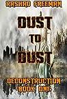 Dust to Dust (Deconstruction #1)