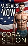 A SEAL's Vow (SEALs of Chance Creek, #2)