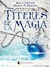 Títeres de la magia (Marabilia, #2)