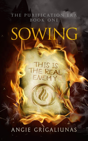 Sowing (The Purification Era, #1)