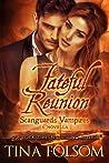 Fateful Reunion (Scanguards Vampires, #11.5)