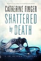 Shattered by Death (A Jo Oliver Thriller Book 2)