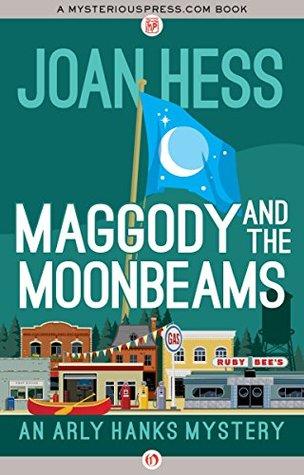 Maggody and the Moonbeams by Joan Hess