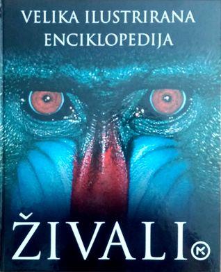 Živali: Velika ilustrirana enciklopedija