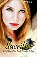 Sacrifice (Dark Paradise #3)