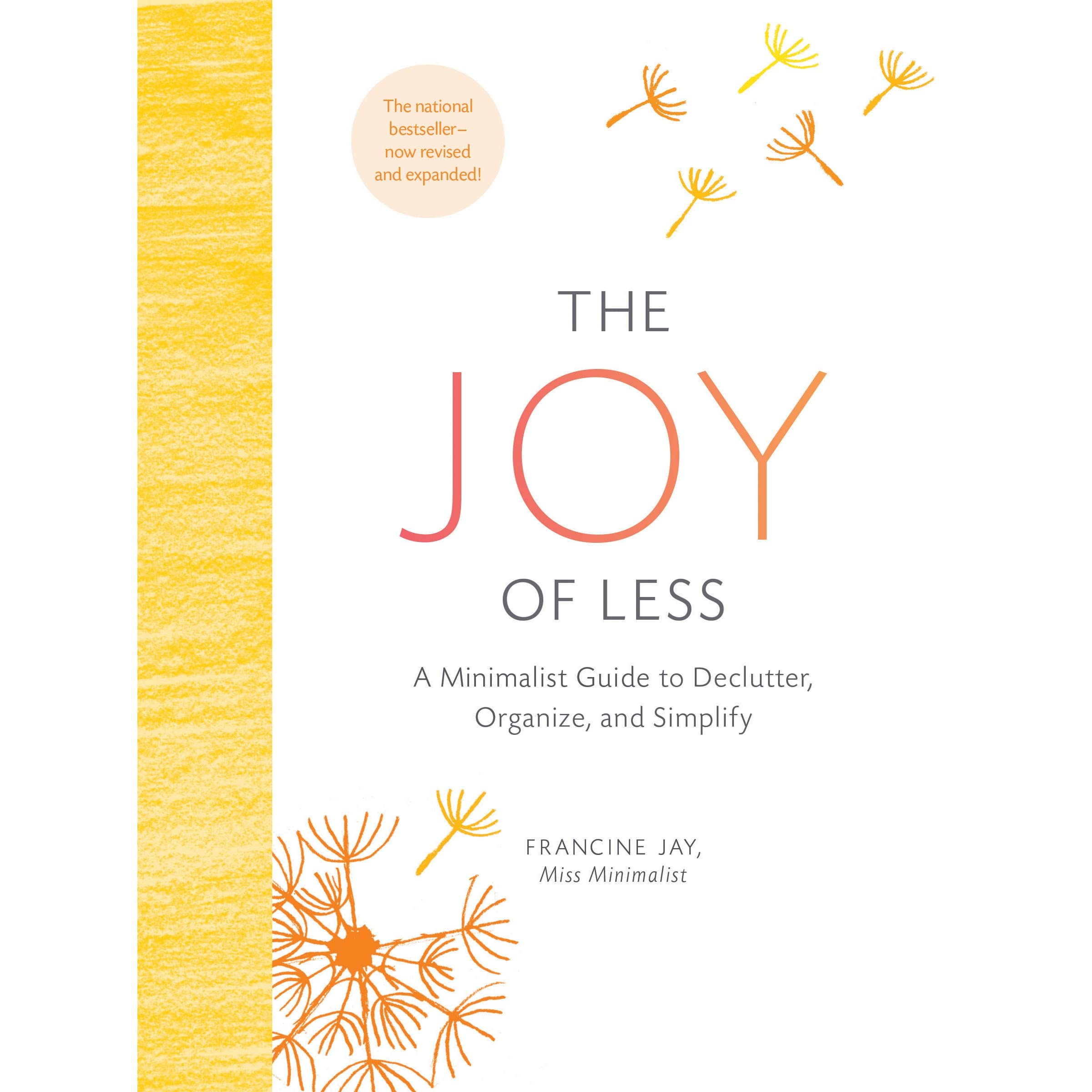 Book giveaway for the joy of less a minimalist guide to for Minimalist living decluttering for joy health and creativity