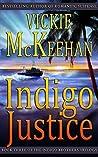 Indigo Justice (The Indigo Brothers Trilogy, #3)