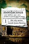 Mordacious by Sarah Lyons Fleming