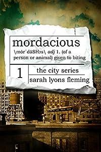 Mordacious (The City, #1)