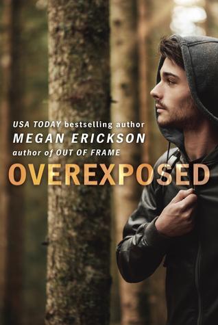 Overexposed (In Focus, #4)