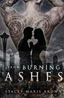 From Burning Ashes: Collector Series, Book 4 (Volume 4)