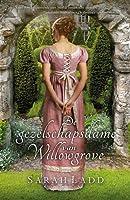 De gezelschapsdame van Willowgrove (Whispers on the Moors, #3)