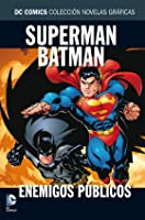 Superman/Batman: Enemigos públicos (DC Comics Colección Novelas Gráficas, #5)