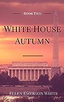 White House Autumn (President's Daughter #2)